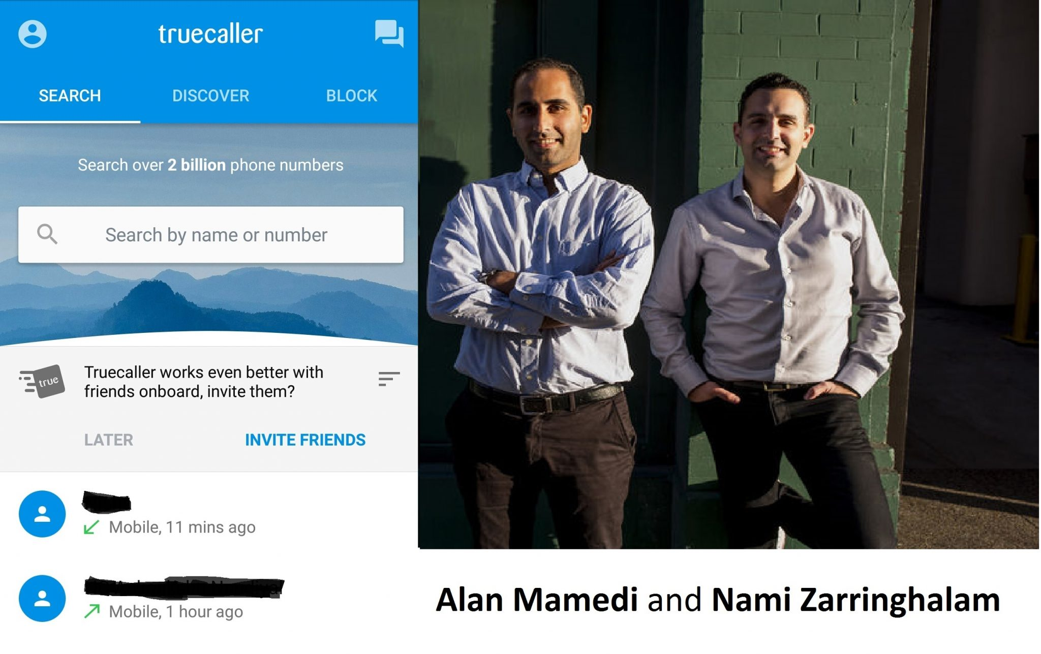 Alan Mamedi and Nami Zarringhalam truecaller