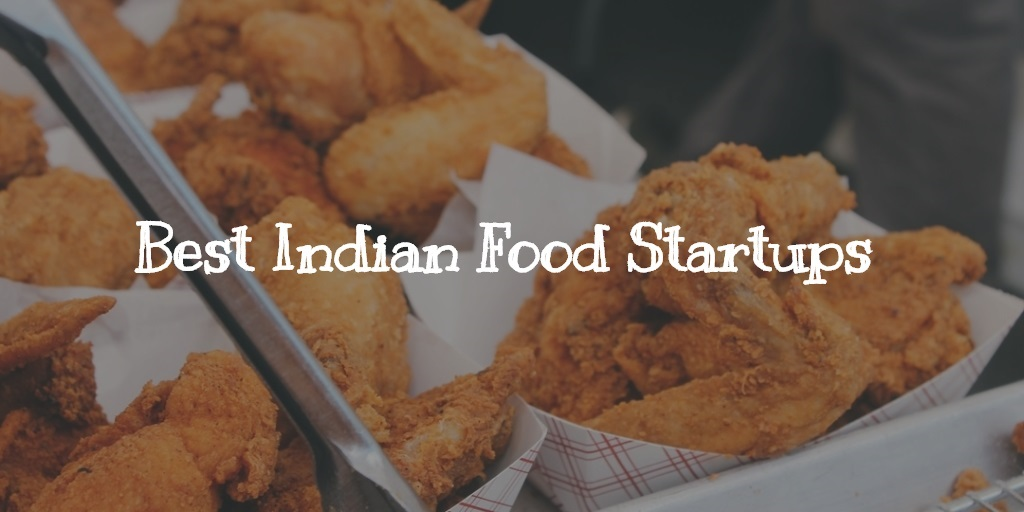 best Indian food startups