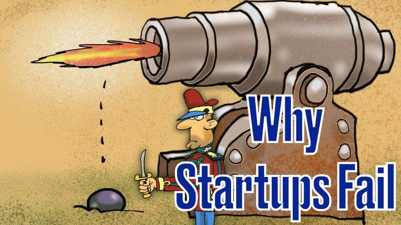 why startup fail, startup fail, startup failure
