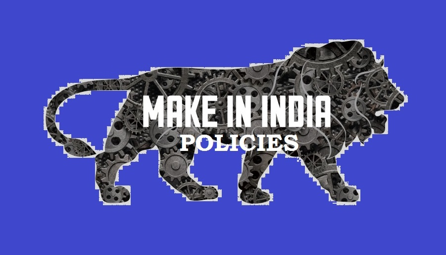 Make in India Policies