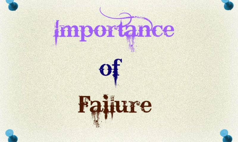 4 Importance of Failure?