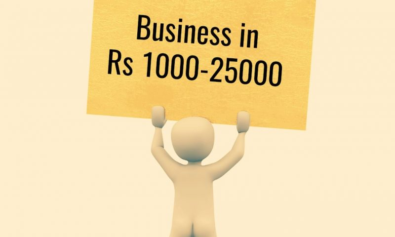 8 best business ideas in the budget of rs1000 rs25000 i e 400